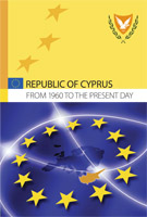 The Republic of Cyprus - from 1960 to the present day